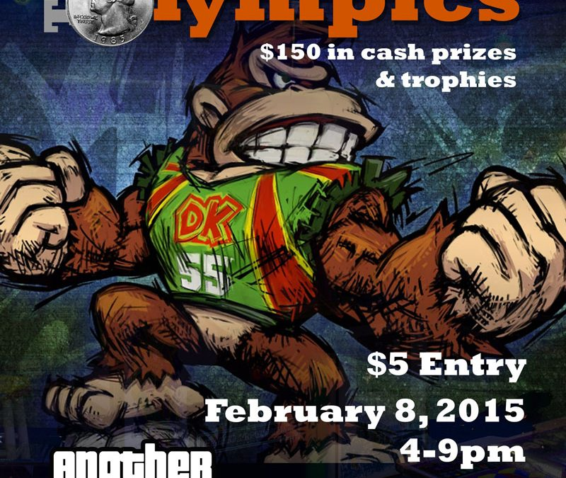 Arcade Olympics – February 8 – $150 in cash prizes!!